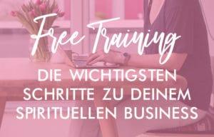 Free Webinar: Das Geheimnis eines erfolgreichen spirituellen Business